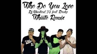 Who Do You Love (Whiiite's Future1Hundred Remix) - YG feat. Drake (Audio) | WhiiiteOfficial