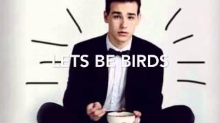 Jacob Whitesides- Lets be birds