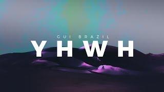 Gui Brazil - Yhwh (Original Mix)