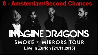 Imagine Dragons - Amsterdam/Second Chances [live @ Zürich Hallenstadion]