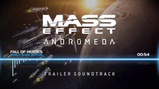 Mass Effect Andromeda: Trailer Soundtrack - Fall of Heroes (Really Slow Motion)