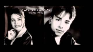 3. Aprender a amar - Sandy & Junior (CD As Quatro Estações)