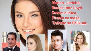 KLEA PINEDA WANTED TO WORK WITH JERICHO ROSALES , MARIAN RIVERA , JOHN LOYD CRUZ AND BEA ALONZO