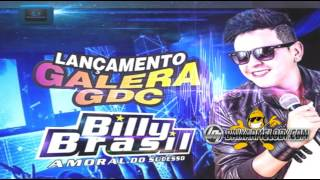 MELODY -  BILLY BRASIL  - GALERA DO COMERCIO GDC 2015