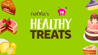 Welcome to Natvia's Healthy Treats! - Easy Sugar Free Dessert Recipes