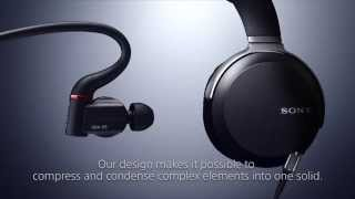 Sony Headphones MDR-Z7 XBA-Z5 Engineer Story Official Video/ソニー ヘッドホン MDR-Z7 XBA-Z5 技術 オフィシャル ビデオ
