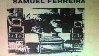 Samuel Ferreira - Sr  doutor