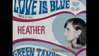 Heather - Love Is Blue