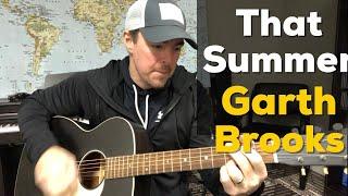 That Summer   Garth Brooks   Beginner Guitar Lesson   Throwback Thursday