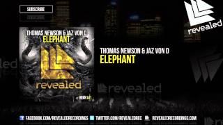 Thomas Newson & Jaz von D - Elephant (Preview)