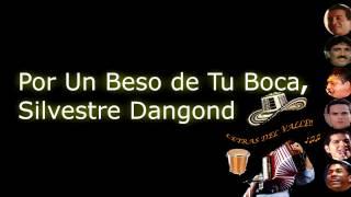 Un Beso de Tu Boca - Silvestre Dangond (Letra)