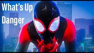 Into The Spider Verse (Whats Up Danger)