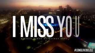 Beezle - I Miss You Lyric Video