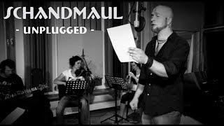 SCHANDMAUL Bunt und nicht braun (Unplugged)