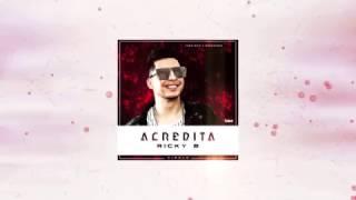 "Ricky B ""Acredita"" [2017] By TaKa Music."