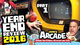ALL ACCESS YEAR END JOHN'S ARCADE REVIEW AND TOUR 2016! - PART 1