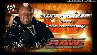 "Viscera 2004 v1 - ""Advance of the Zombies"" WWE Entrance Theme"