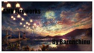 [AMV] Fireworks