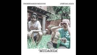 Mudanza.-Dromedarios Mágicos & José Salazar CENTRAL ONCE