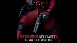 Teamheadkick - Merc With A Mouth (Deadpool Reloaded (More Music From The Motion Picture))