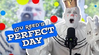 Perfect Day  - Lou Reed cover