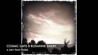 Cosmic Gate Feat. Roxanne Emery A Day That Fades Inpetto Edit  Lyrics