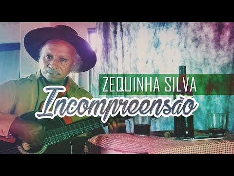 Incompreensao de Zequinha Silva Letra y Video