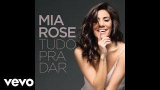Mia Rose - Se Quiseres Ficar (Audio)