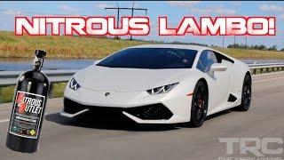 NITROUS Lamborghini Huracan! - Coolest Lambo Owner Ever??
