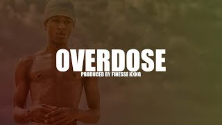 "NBA YoungBoy Type Beat 2018 - ""Overdose"" 