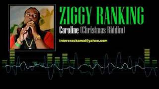Ziggy Ranking - Caroline (Christmas Riddim)