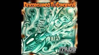 """MLDB-Como un Perro- Feat Chole Giannotti """"Descorchando tu ConcienciA"""" 2016"""