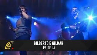 Gilberto e Gilmar - Pé De Lã - Gravado Em Um Circo, Onde Tudo Começou...