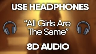 Juice WRLD - All Girls Are The Same (8D Audio) 🎧