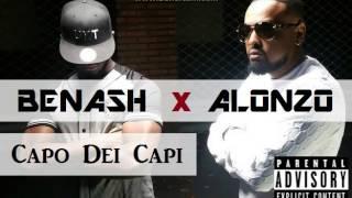 ALONZO feat BENASH (40K) - il Ferme les yeux / Capo Dei Capi (Son Officiel)