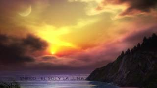 Eneko - El sol y la luna (06/07)