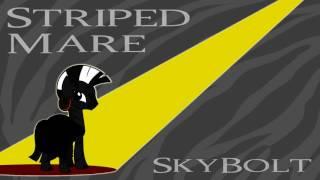 Striped Mare - SkyBolt