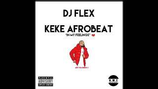 DJ Flex - KeKe Afrobeat (Coupé-Décalé)