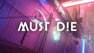 MUST DIE! - Frustration