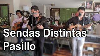 Sendas Distintas - Pasillo Ecuatoriano