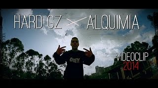 HARD GZ - ALQUIMIA (VIDEOCLIP OFICIAL)