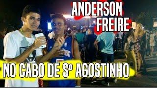 ANDERSON FREIRE // CABO DE Sº AGOSTINHO - TRETZS