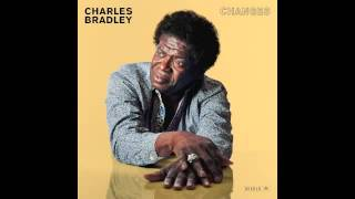 """Charles Bradley """"You Think I Don't Know (But I Know)"""