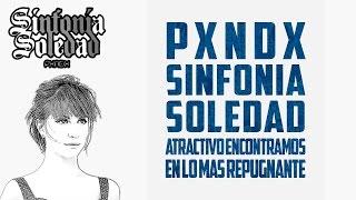 Atractivo Encontramos En Lo Mas Repugnante | PANDA | Sinfonia Soledad