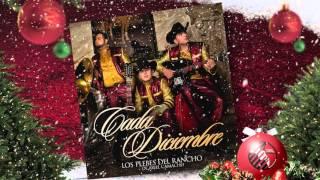 """""""CADA DICIEMBRE"""" - Los Plebes del Rancho de Ariel Camacho - DEL Records 2015"""
