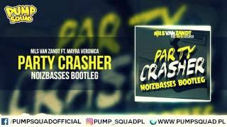 Nils Van Zandt feat. Mayra Veronica - Party Crasher (NoizBasses Bootleg)