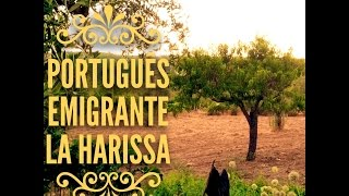 LA HARISSA - PORTUGUÊS EMIGRANTE  ( audio - lyrics )