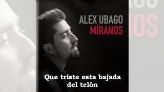 MIRANOS Alex Ubago LETRA