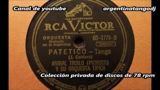Aníbal Troilo - Patetico - Tango instrumental