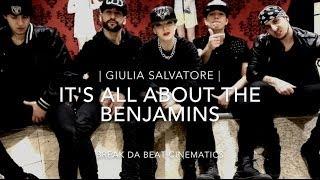 BREAK DA BEAT CINEMATICS   Giulia Salvatore   It's All About The Benjamins (REMIX)  